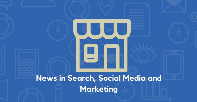 News in Search social media and marketing 1