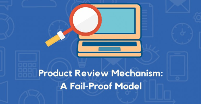 Product review Model and Mechanism