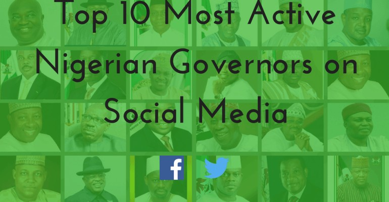 Top 10 Most Active Nigerian Governors on Social Media