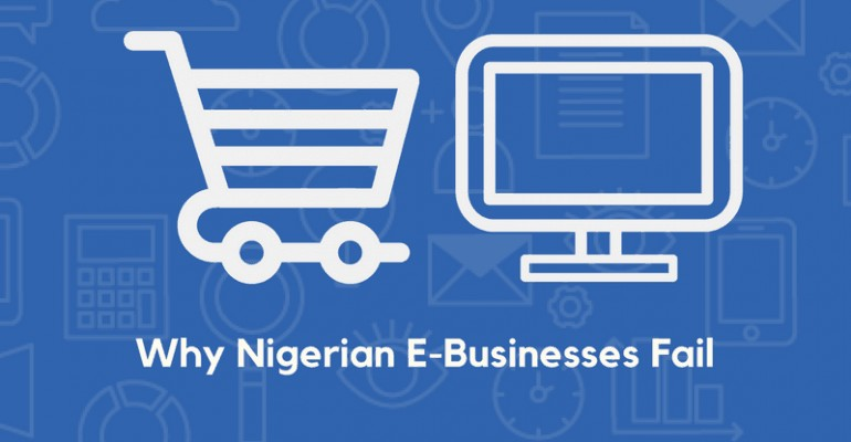 Why Nigerian E-Businesses Fail Blog Wow Effects